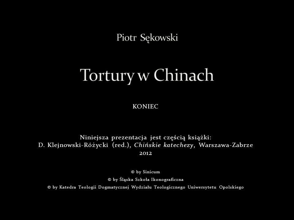 Piotr Sękowski Tortury w Chinach