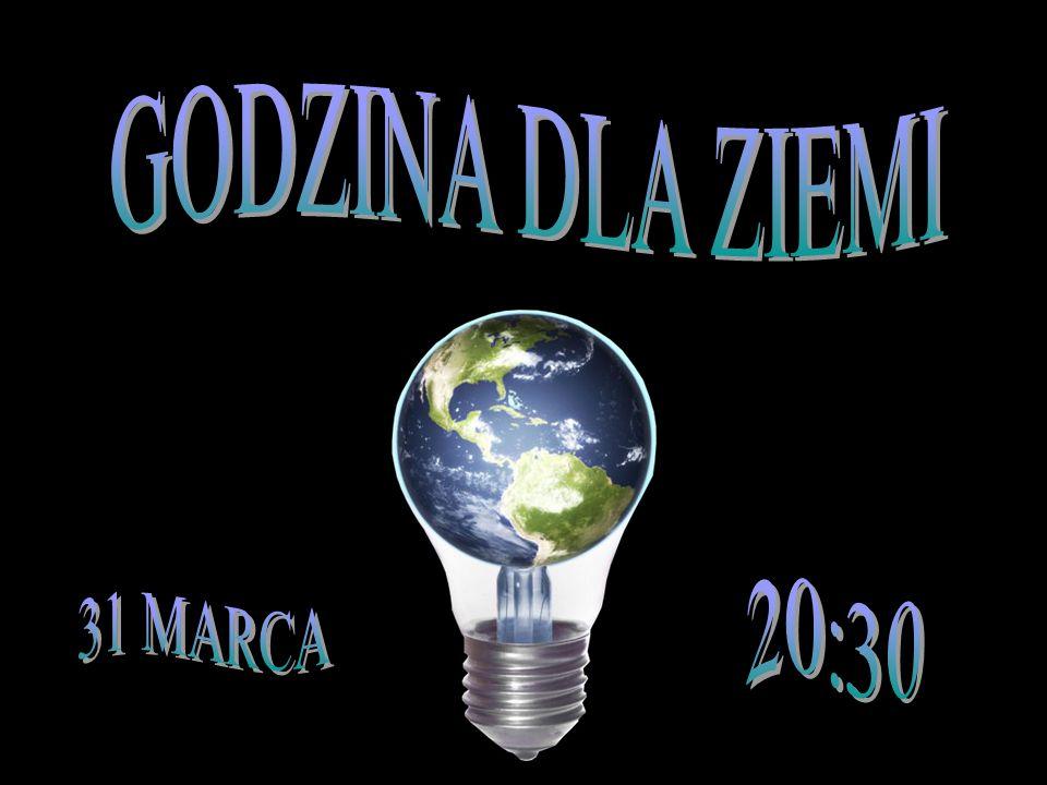 GODZINA DLA ZIEMI 20:30 31 MARCA