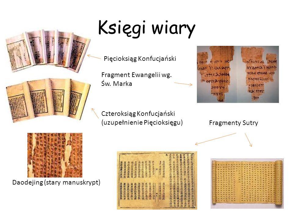 Księgi wiary Pięcioksiąg Konfucjański Fragment Ewangelii wg. Św. Marka