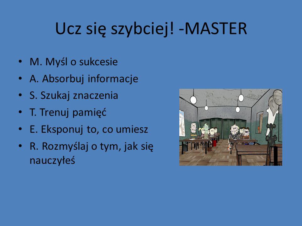 Ucz się szybciej! -MASTER