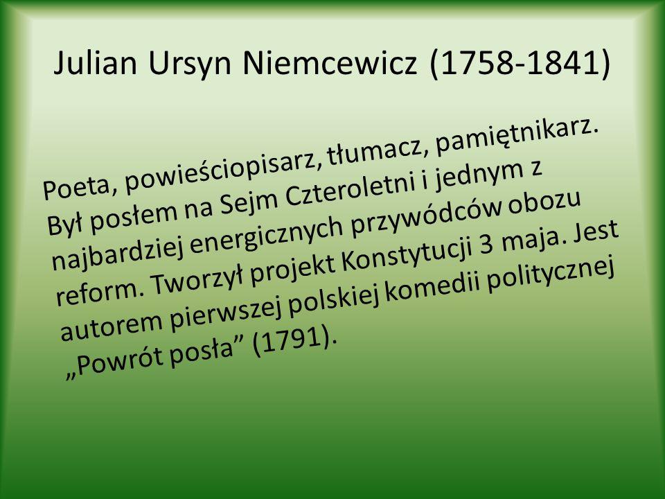 Julian Ursyn Niemcewicz (1758-1841)