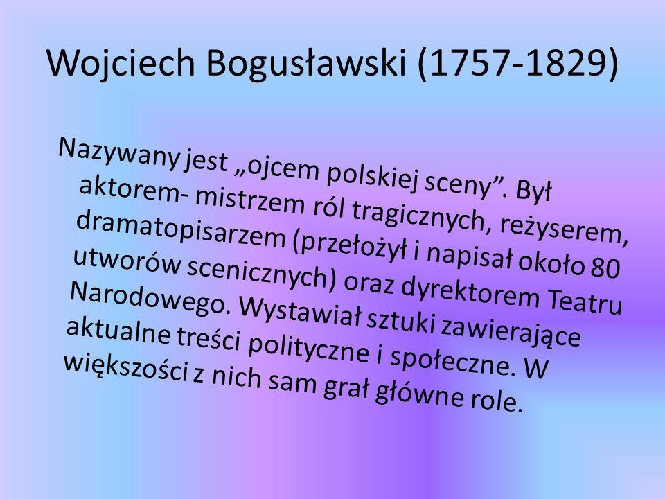 Wojciech Bogusławski (1757-1829)
