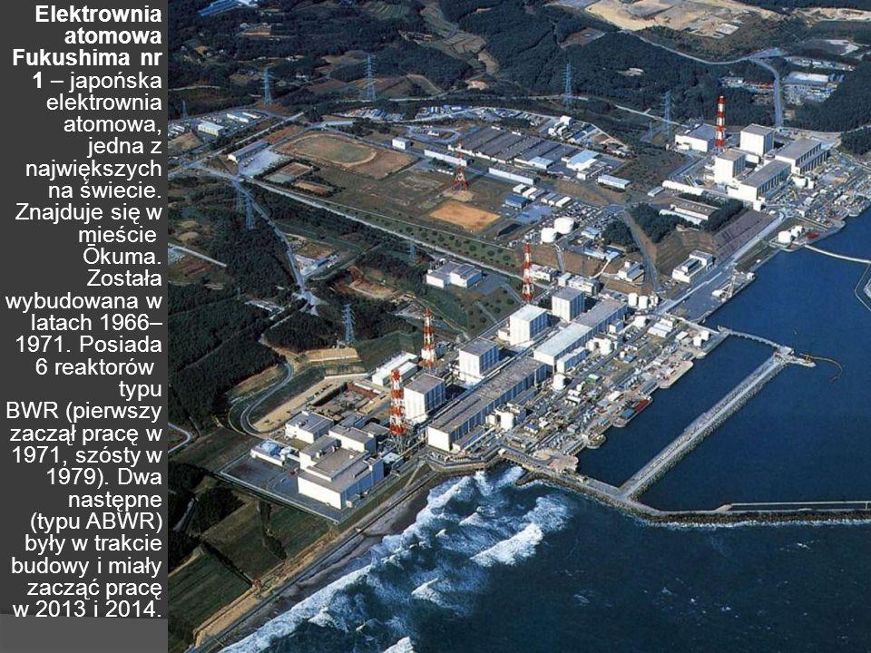 Elektrownia atomowa Fukushima nr 1 – japońska elektrownia atomowa, jedna z największych na świecie.