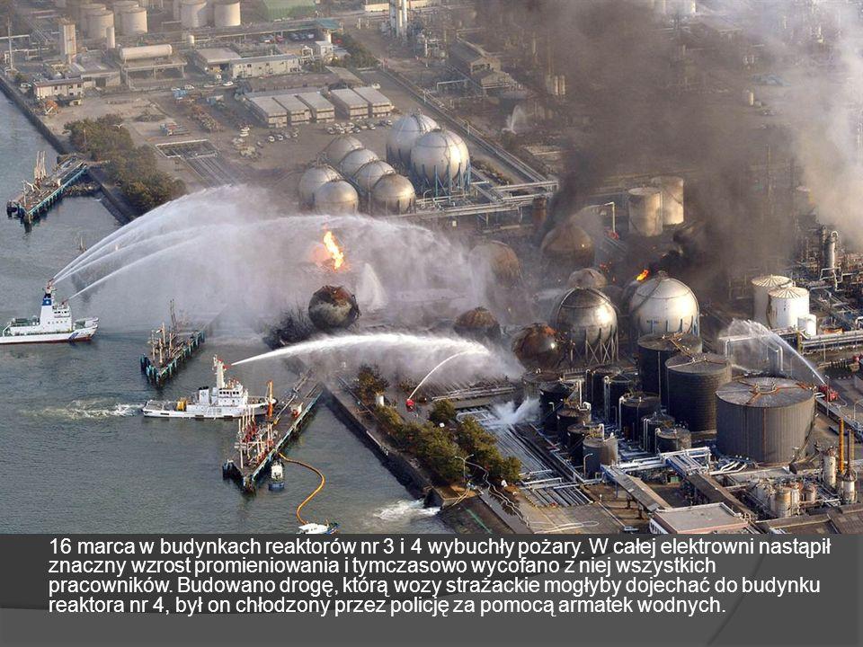 16 marca w budynkach reaktorów nr 3 i 4 wybuchły pożary