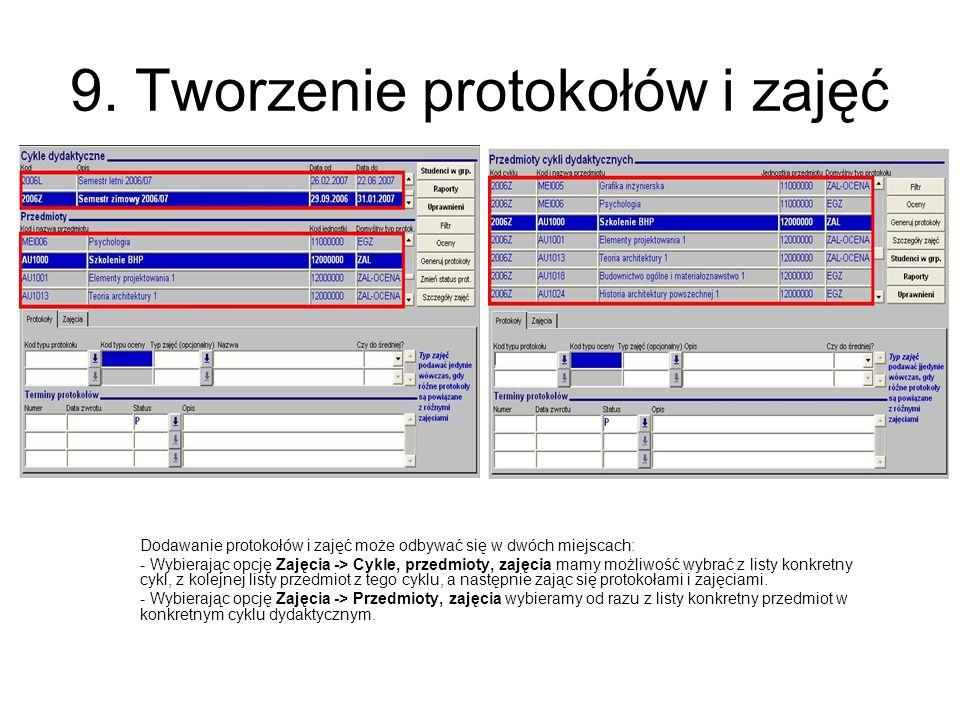 9. Tworzenie protokołów i zajęć