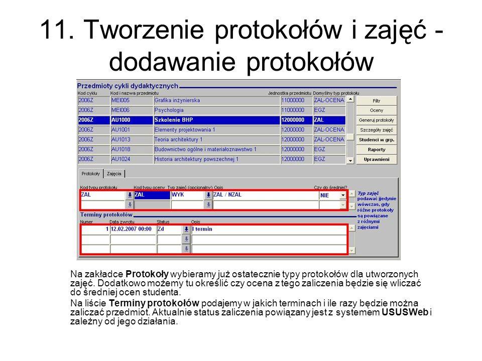 11. Tworzenie protokołów i zajęć - dodawanie protokołów