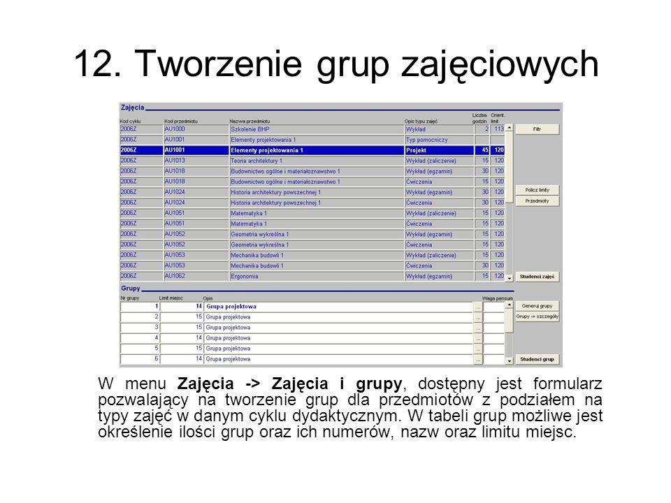 12. Tworzenie grup zajęciowych