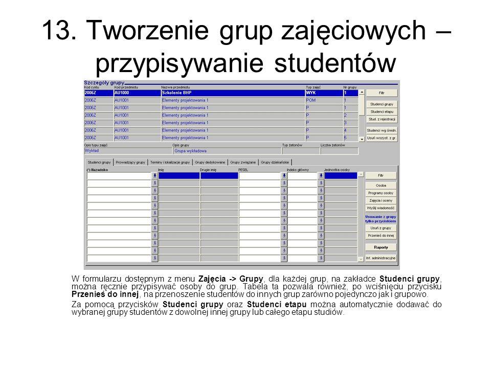 13. Tworzenie grup zajęciowych – przypisywanie studentów