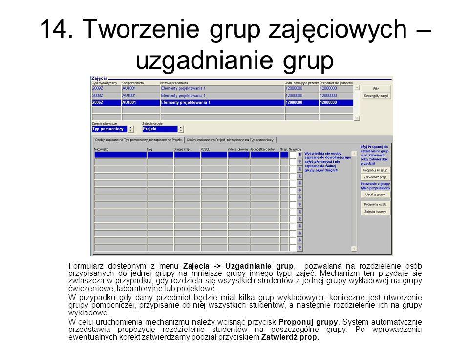 14. Tworzenie grup zajęciowych – uzgadnianie grup