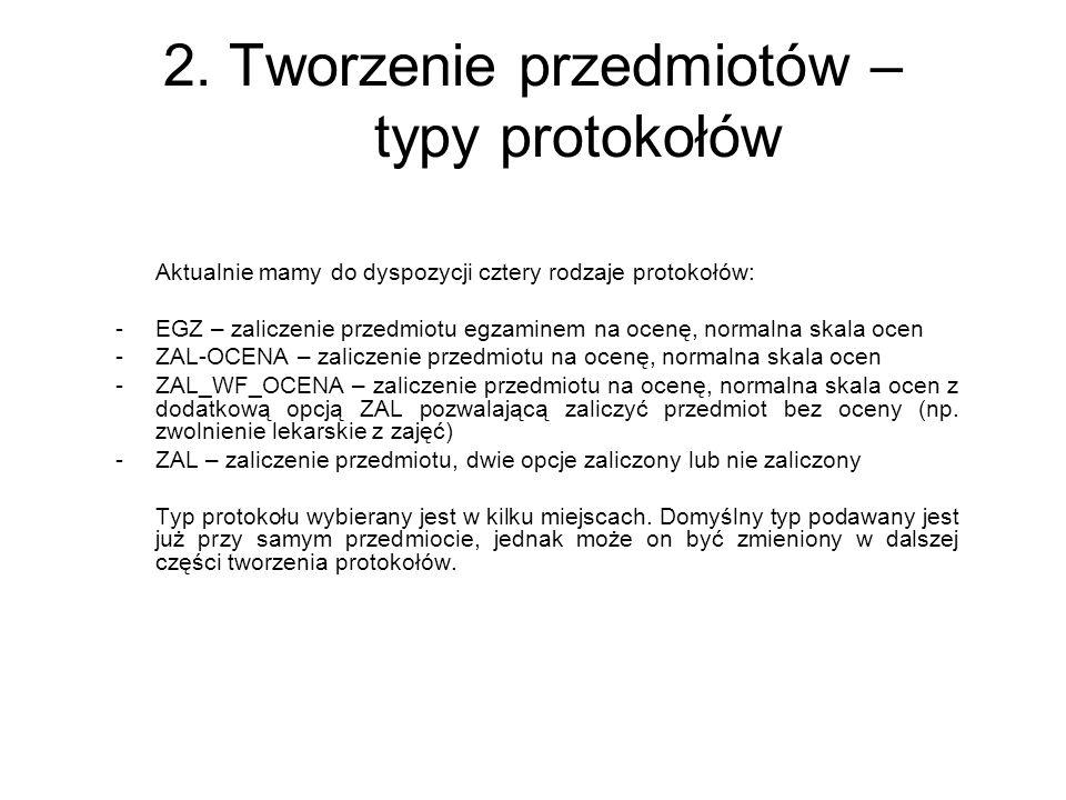 2. Tworzenie przedmiotów – typy protokołów
