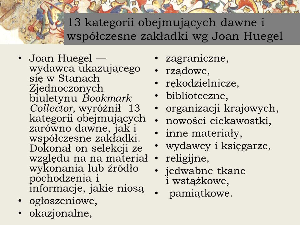 13 kategorii obejmujących dawne i współczesne zakładki wg Joan Huegel