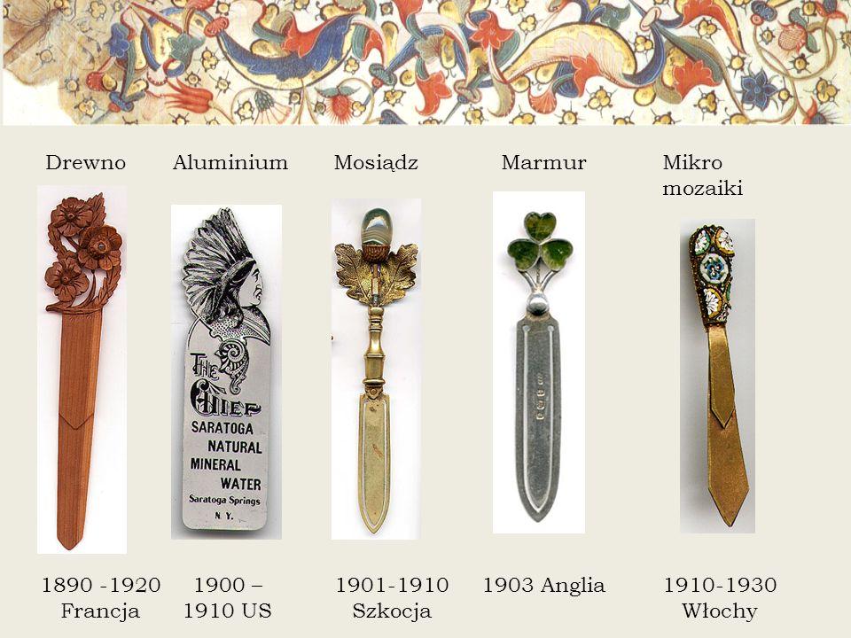 Drewno Aluminium. Mosiądz. Marmur. Mikro mozaiki. 1890 -1920 Francja. 1900 – 1910 US. 1901-1910 Szkocja.