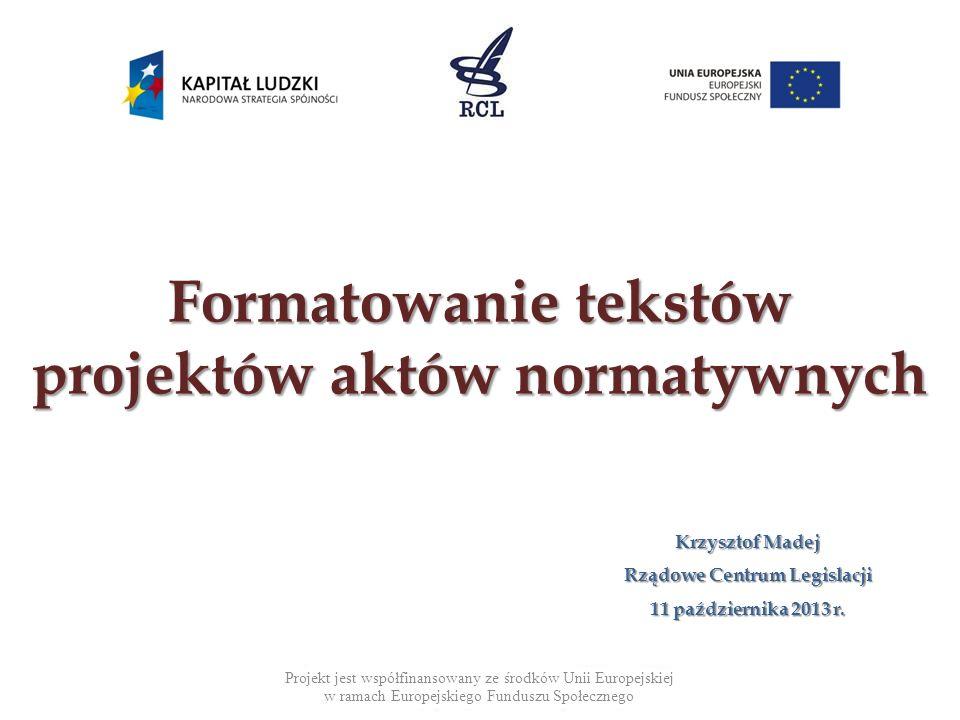 Formatowanie tekstów projektów aktów normatywnych