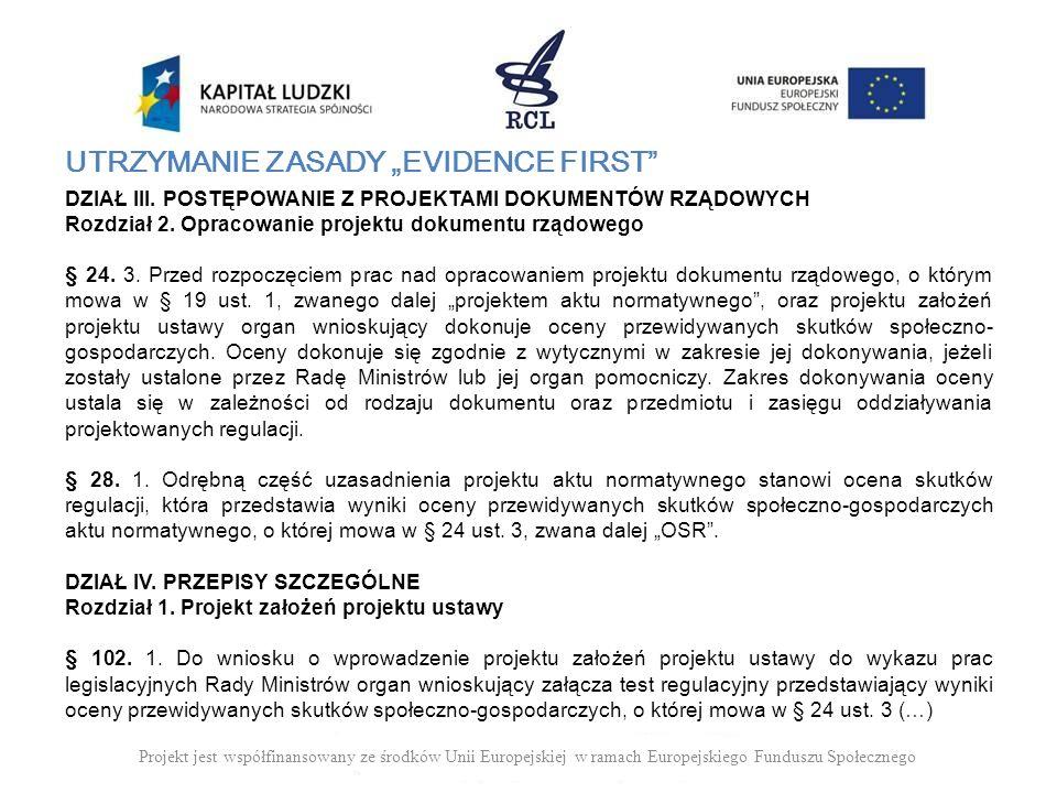 """UTRZYMANIE ZASADY """"EVIDENCE FIRST"""