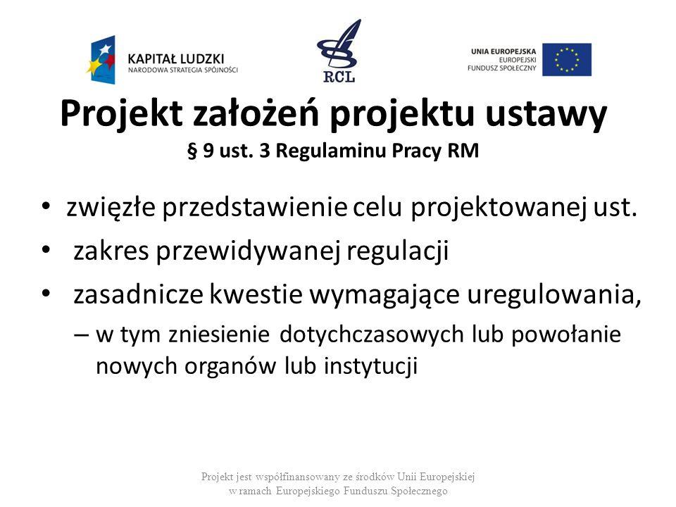 Projekt założeń projektu ustawy § 9 ust. 3 Regulaminu Pracy RM