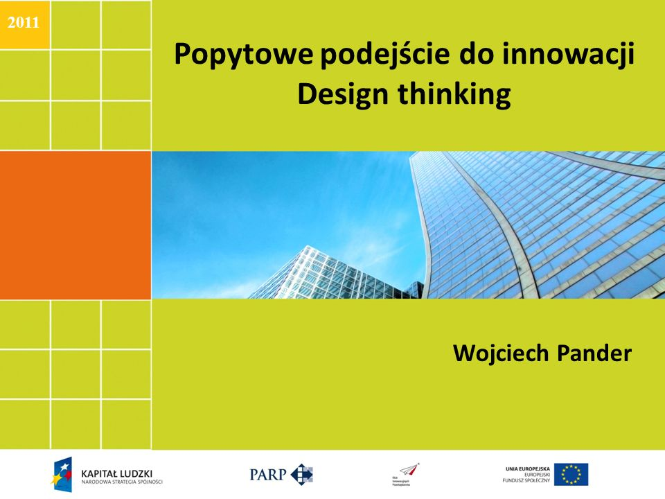 Popytowe podejście do innowacji Design thinking