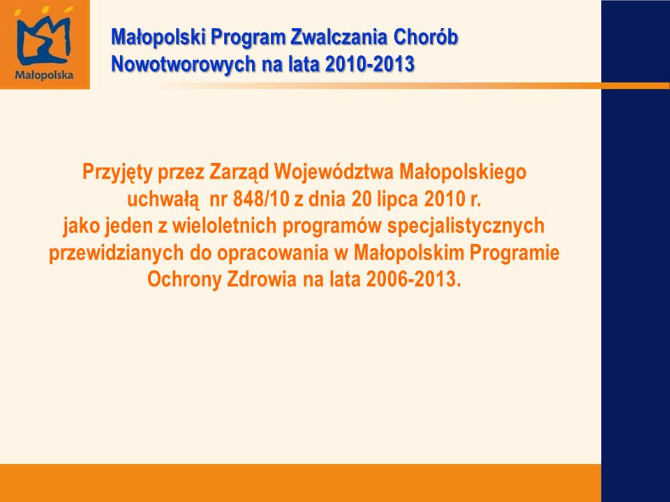 Małopolski Program Zwalczania Chorób Nowotworowych na lata 2010-2013