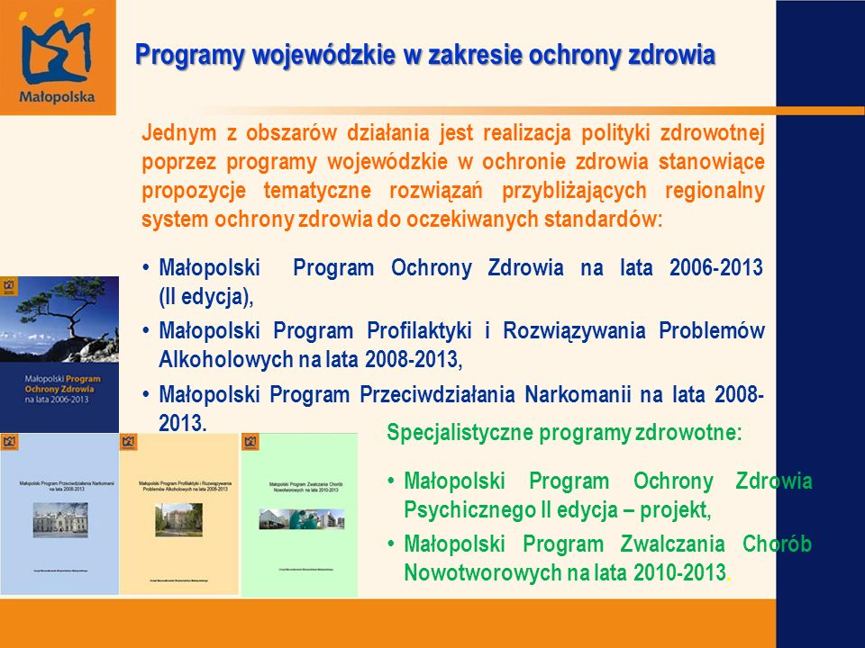 Programy wojewódzkie w zakresie ochrony zdrowia