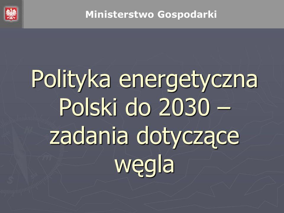 Polityka energetyczna Polski do 2030 – zadania dotyczące węgla