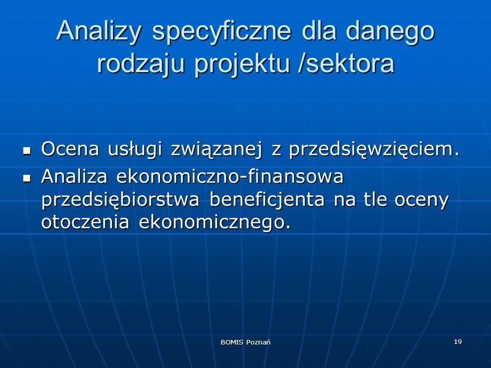 Analizy specyficzne dla danego rodzaju projektu /sektora