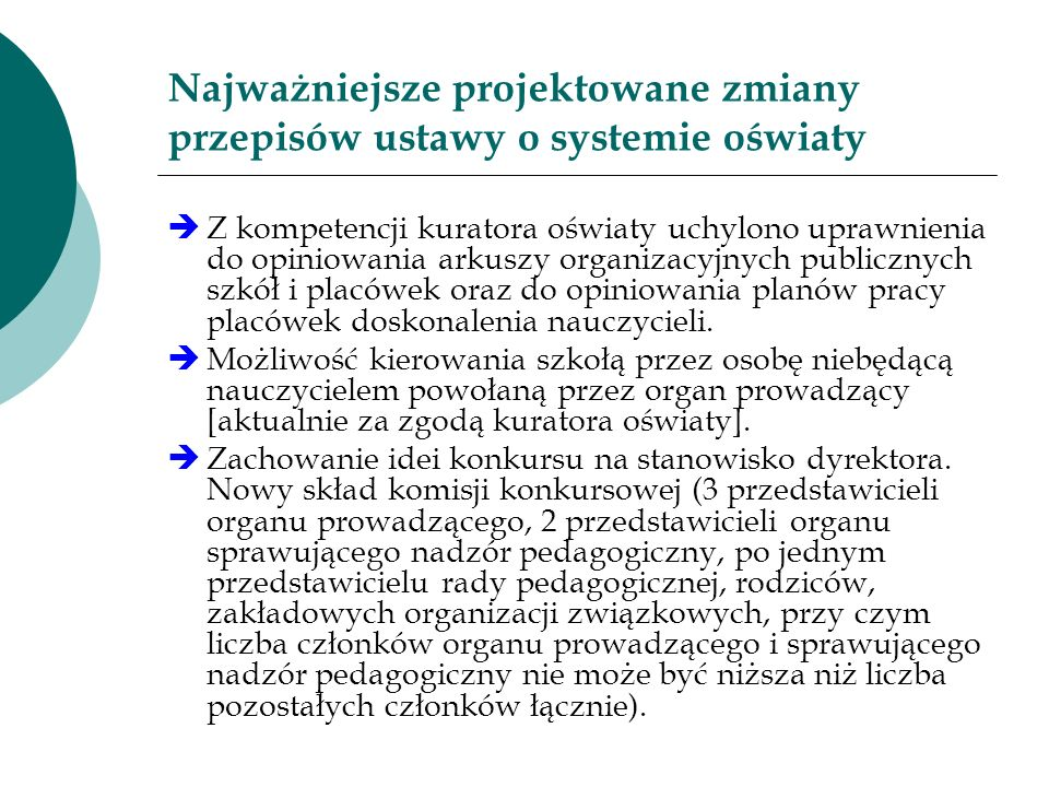 Najważniejsze projektowane zmiany przepisów ustawy o systemie oświaty