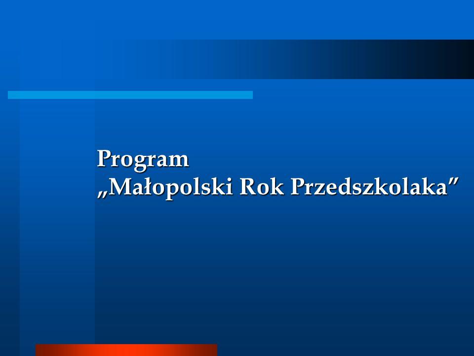 """Program """"Małopolski Rok Przedszkolaka"""