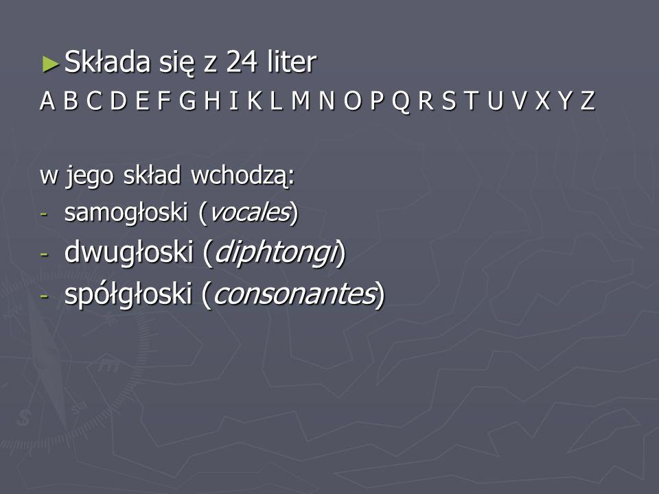 dwugłoski (diphtongi) spółgłoski (consonantes)