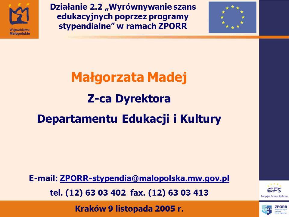Małgorzata Madej Z-ca Dyrektora Departamentu Edukacji i Kultury