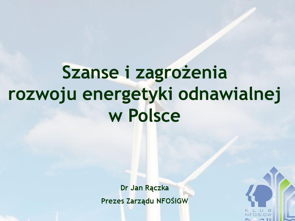 Szanse i zagrożenia rozwoju energetyki odnawialnej w Polsce