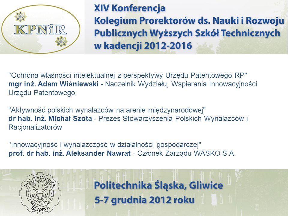 Ochrona własności intelektualnej z perspektywy Urzędu Patentowego RP mgr inż. Adam Wiśniewski - Naczelnik Wydziału, Wspierania Innowacyjności Urzędu Patentowego.