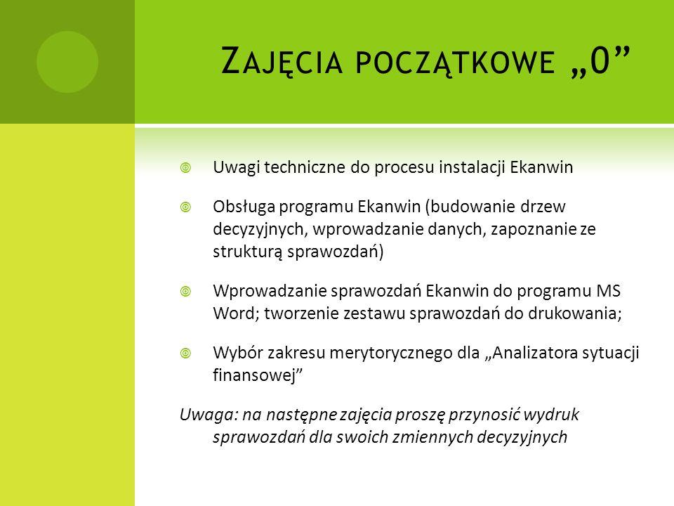 """Zajęcia początkowe """"0 Uwagi techniczne do procesu instalacji Ekanwin"""