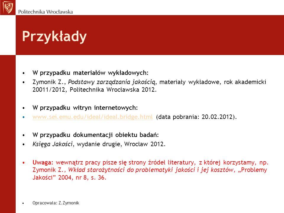Przykłady W przypadku materiałów wykładowych: