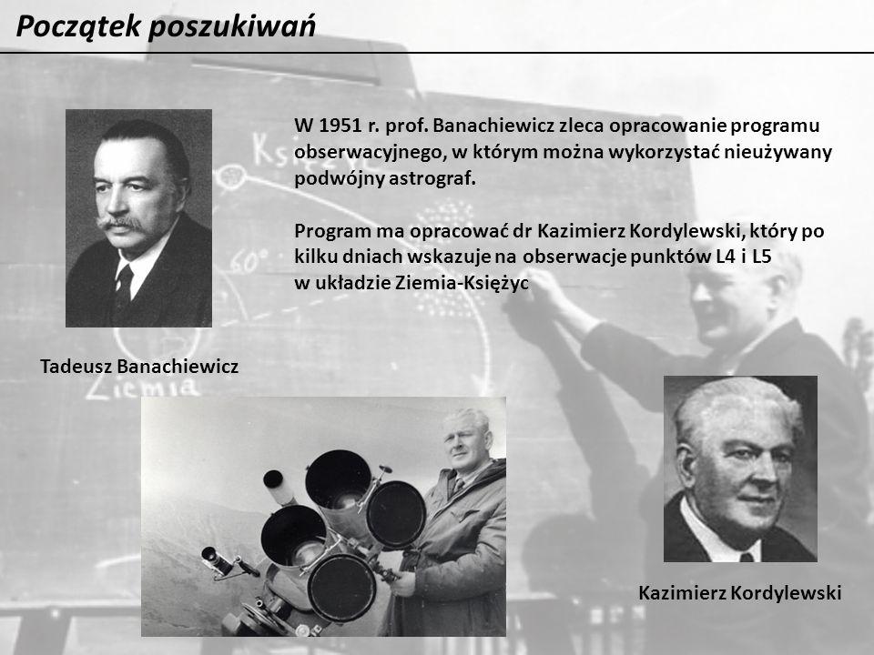 Początek poszukiwań W 1951 r. prof. Banachiewicz zleca opracowanie programu. obserwacyjnego, w którym można wykorzystać nieużywany.