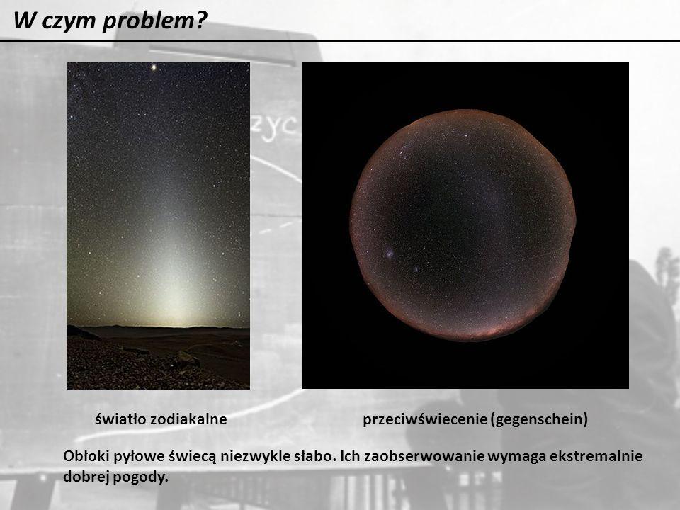 W czym problem światło zodiakalne przeciwświecenie (gegenschein)