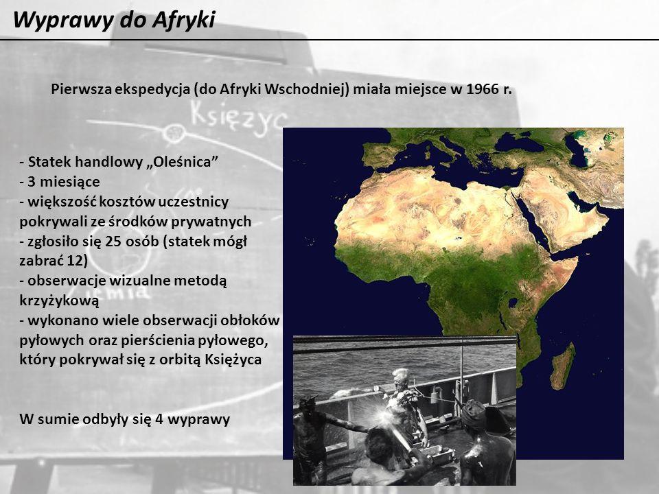 """Wyprawy do Afryki Pierwsza ekspedycja (do Afryki Wschodniej) miała miejsce w 1966 r. - Statek handlowy """"Oleśnica"""