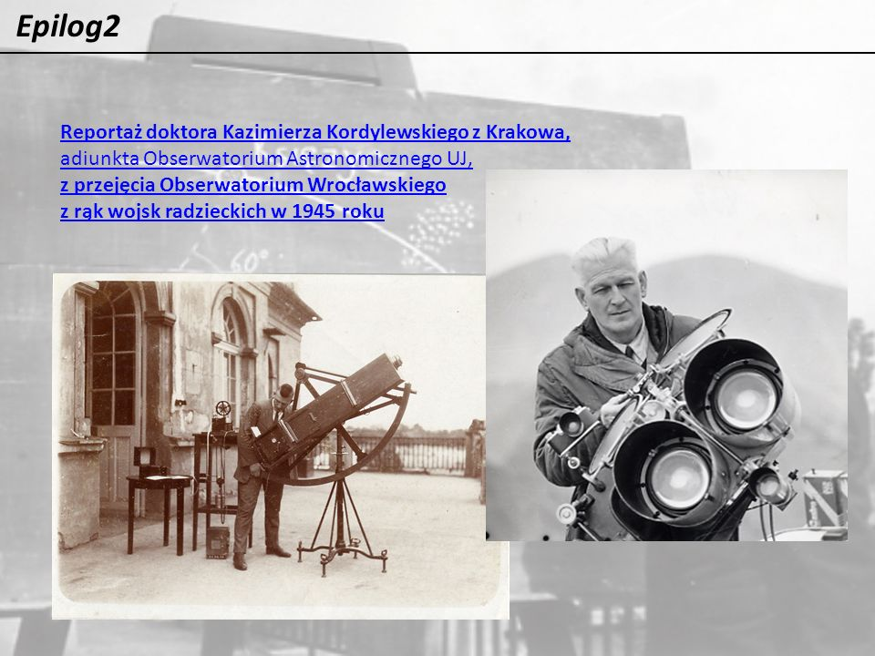 Epilog2 Reportaż doktora Kazimierza Kordylewskiego z Krakowa,