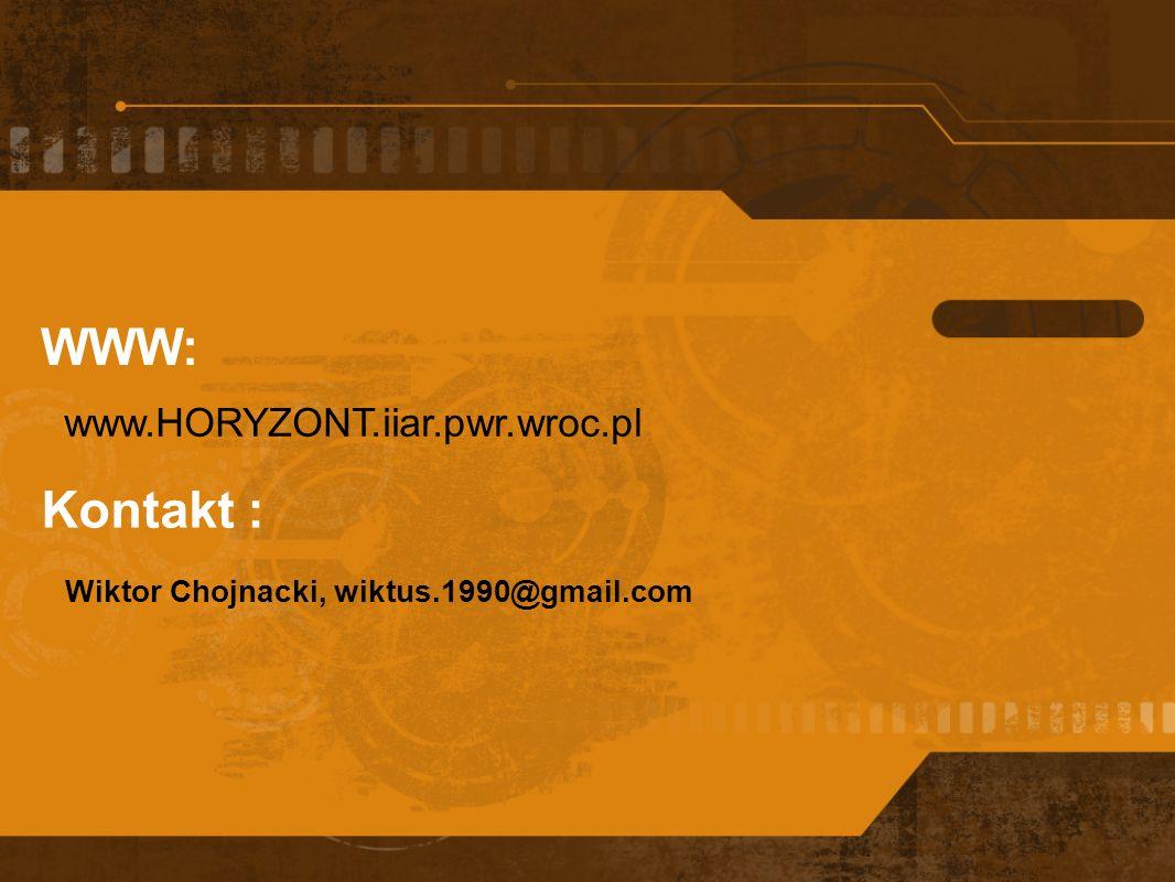 WWW: Kontakt : www.HORYZONT.iiar.pwr.wroc.pl
