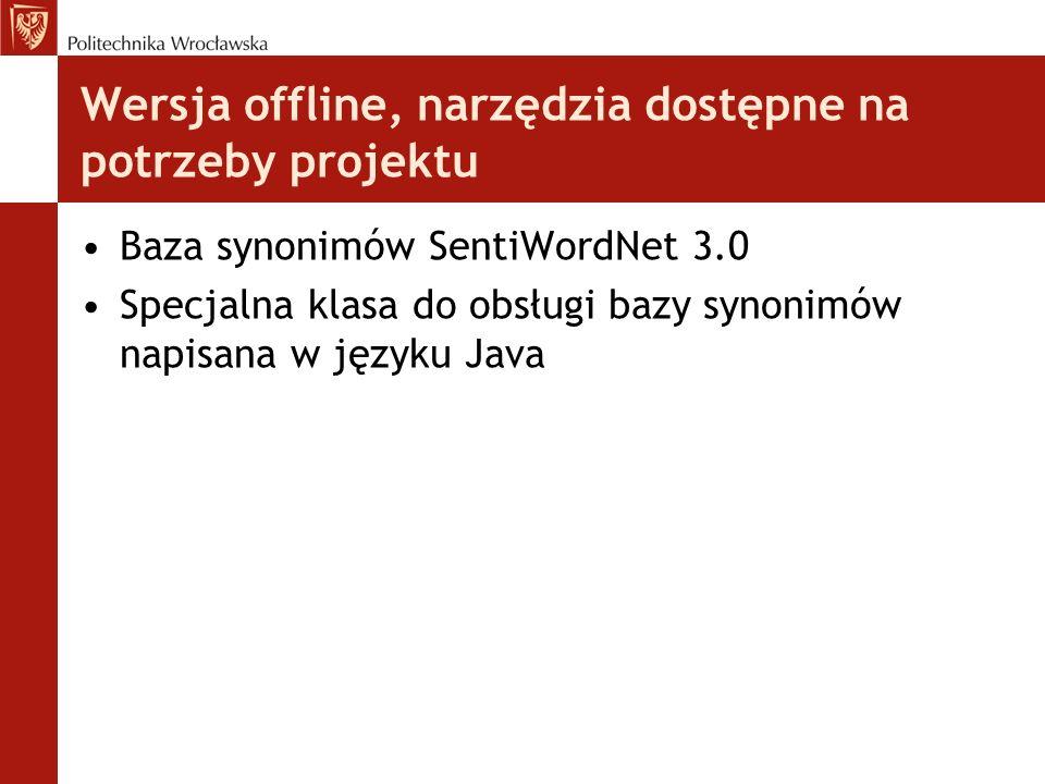 Wersja offline, narzędzia dostępne na potrzeby projektu