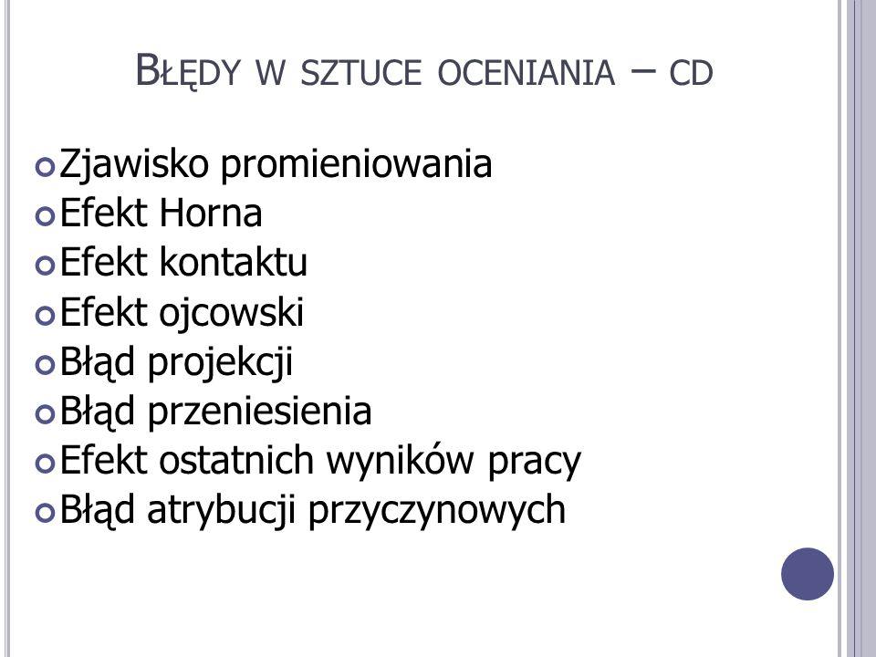 Błędy w sztuce oceniania – cd