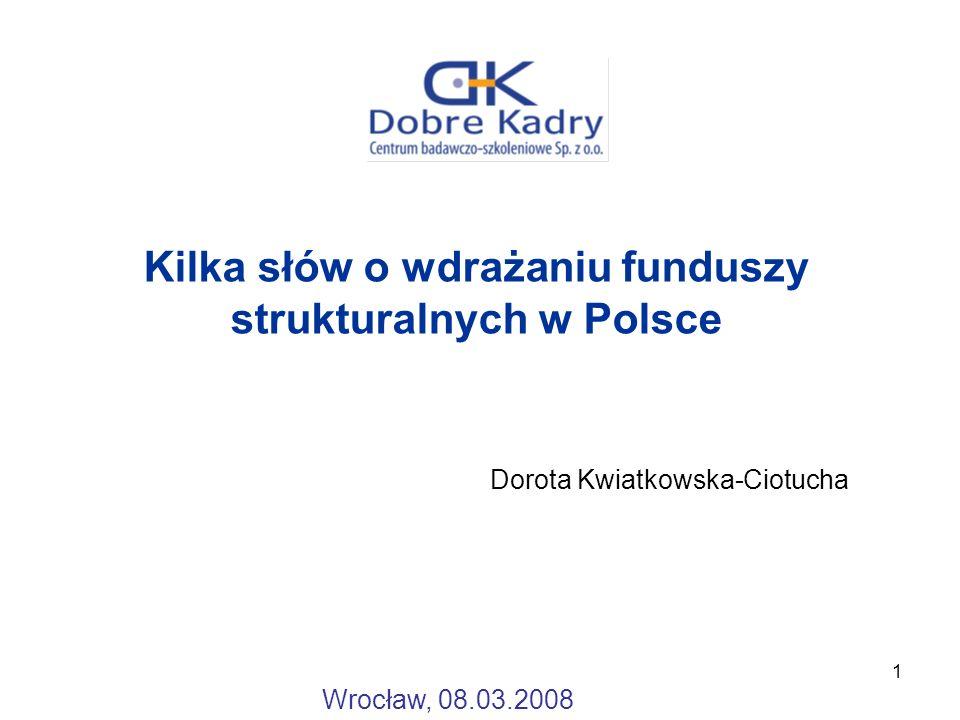 Kilka słów o wdrażaniu funduszy strukturalnych w Polsce