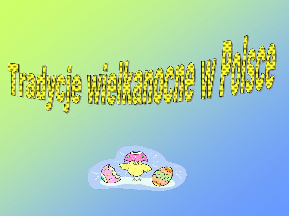 Tradycje wielkanocne w Polsce