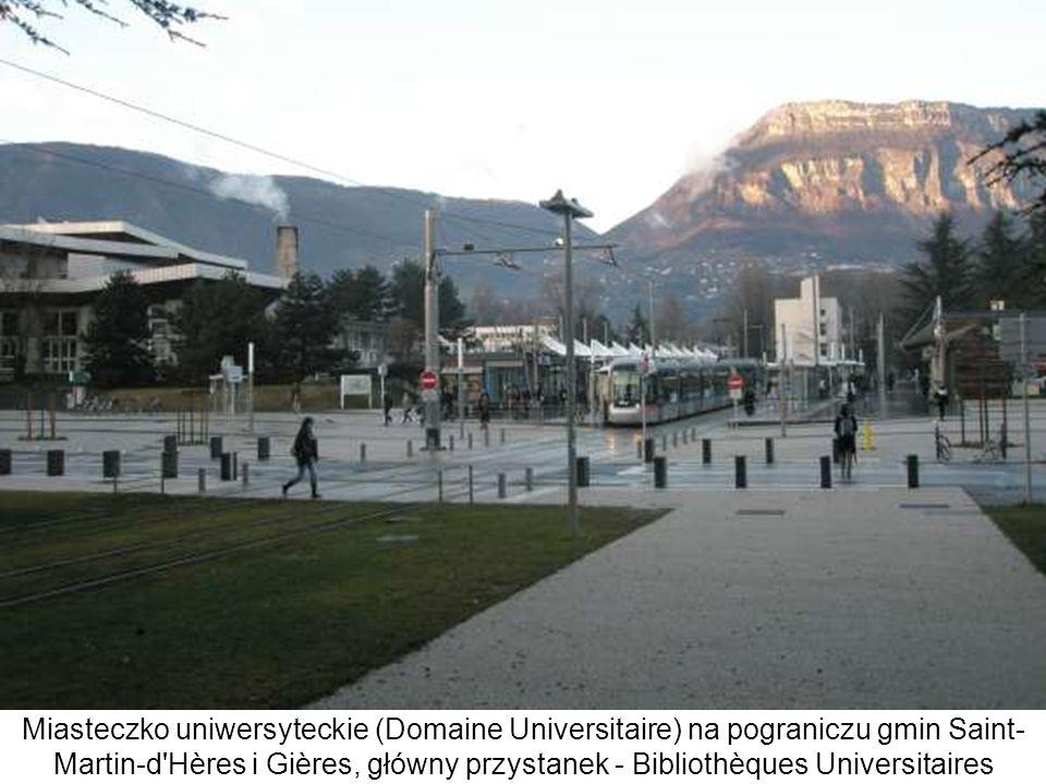 Miasteczko uniwersyteckie (Domaine Universitaire) na pograniczu gmin Saint- Martin-d Hères i Gières, główny przystanek - Bibliothèques Universitaires