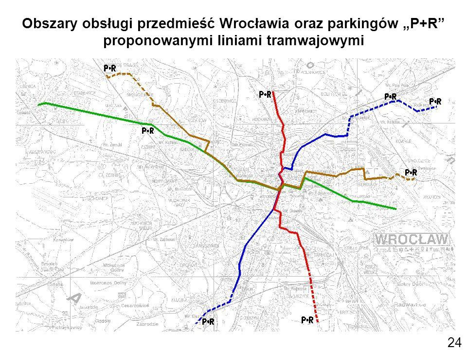 """Obszary obsługi przedmieść Wrocławia oraz parkingów """"P+R proponowanymi liniami tramwajowymi"""
