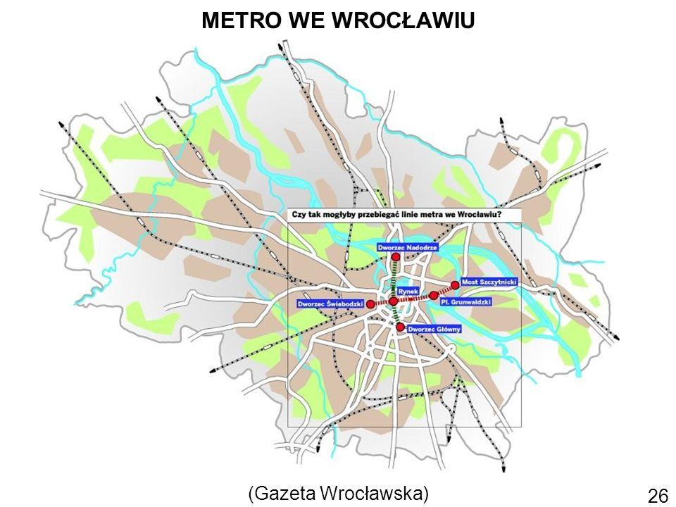 METRO WE WROCŁAWIU (Gazeta Wrocławska) 26