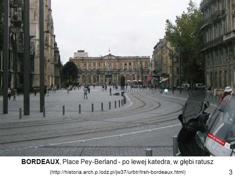 BORDEAUX, Place Pey-Berland - po lewej katedra, w głębi ratusz