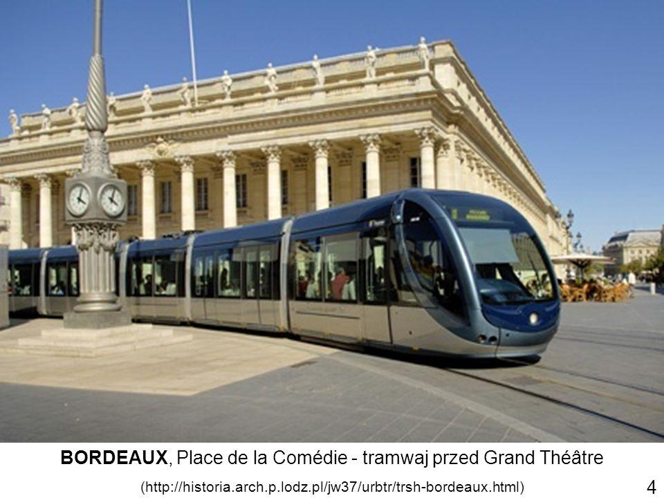 BORDEAUX, Place de la Comédie - tramwaj przed Grand Théâtre