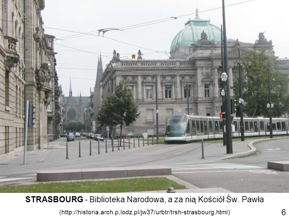STRASBOURG - Biblioteka Narodowa, a za nią Kościół Św. Pawła