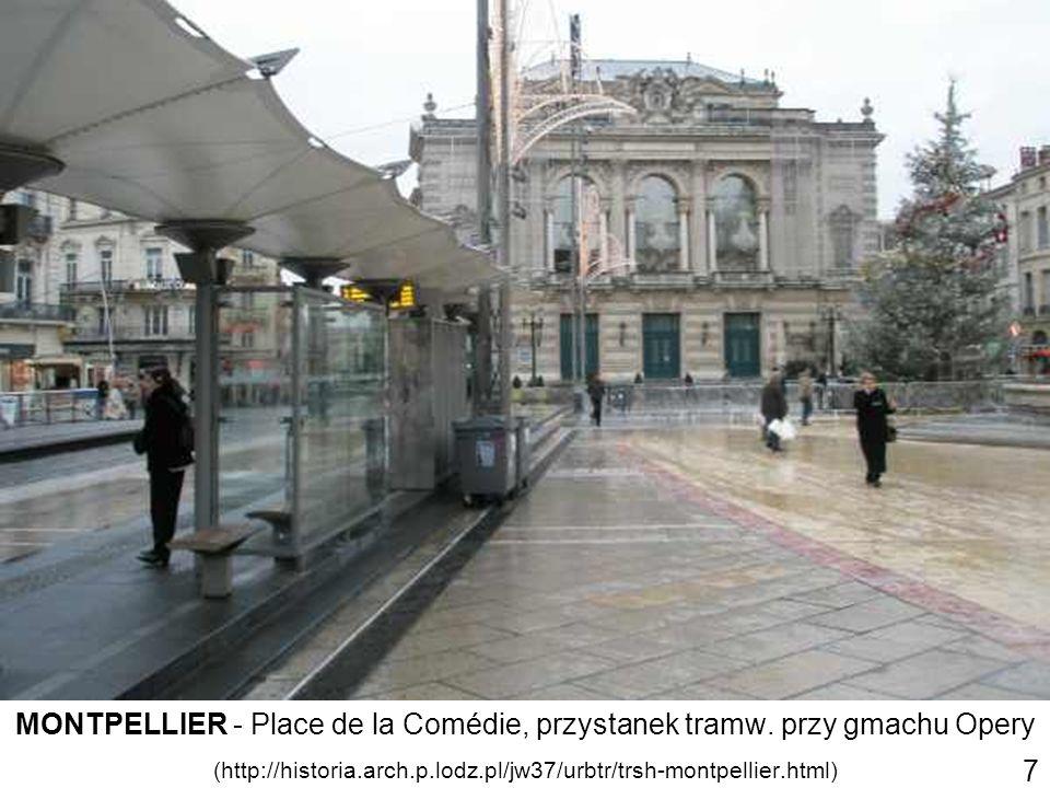 MONTPELLIER - Place de la Comédie, przystanek tramw. przy gmachu Opery