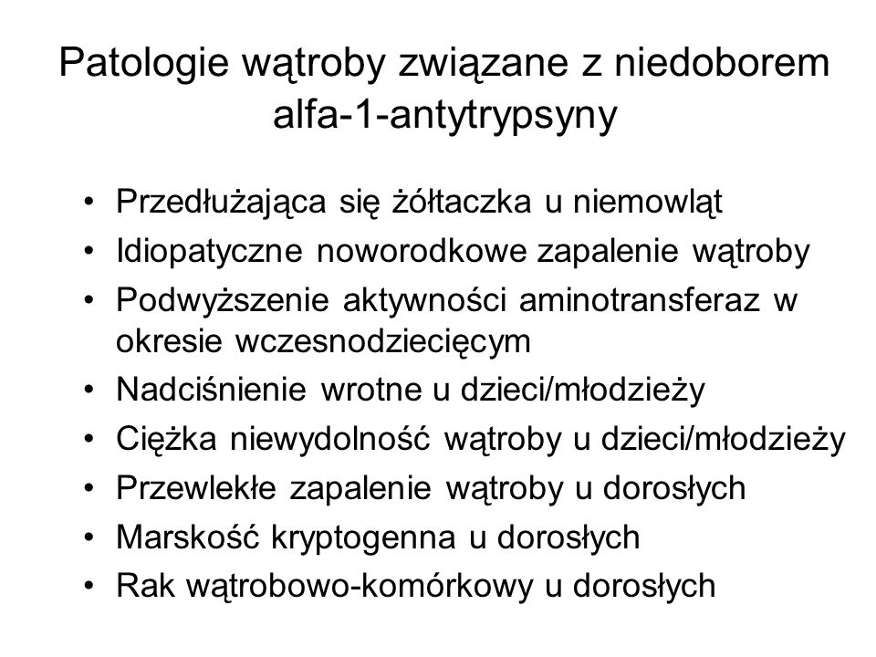 Patologie wątroby związane z niedoborem alfa-1-antytrypsyny