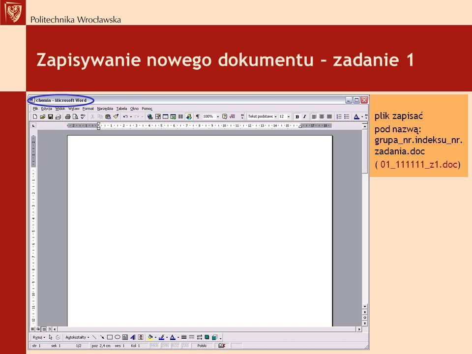 Zapisywanie nowego dokumentu – zadanie 1